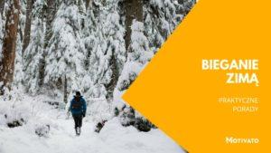 Jak biegać w zimie i mieć z tego efekty