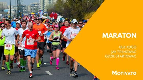 Maraton - biegowy przewodnik