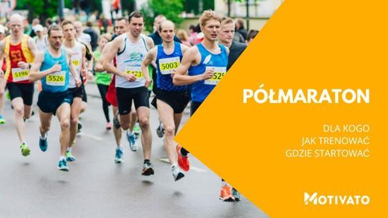 Polmaraton Jak Trenowac Gdzie Startowac Edycja 2021