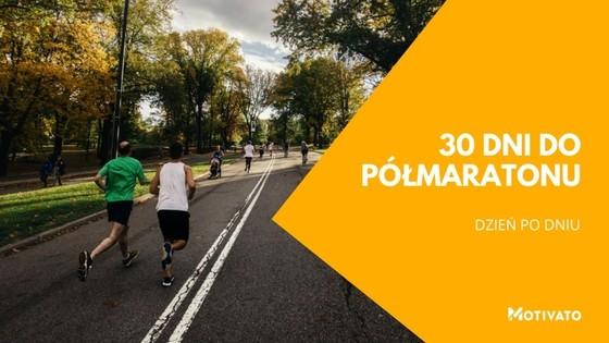 Trening do półmaratonu - 30 dni