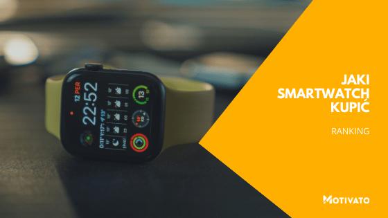 jaki smartwatch wybrac